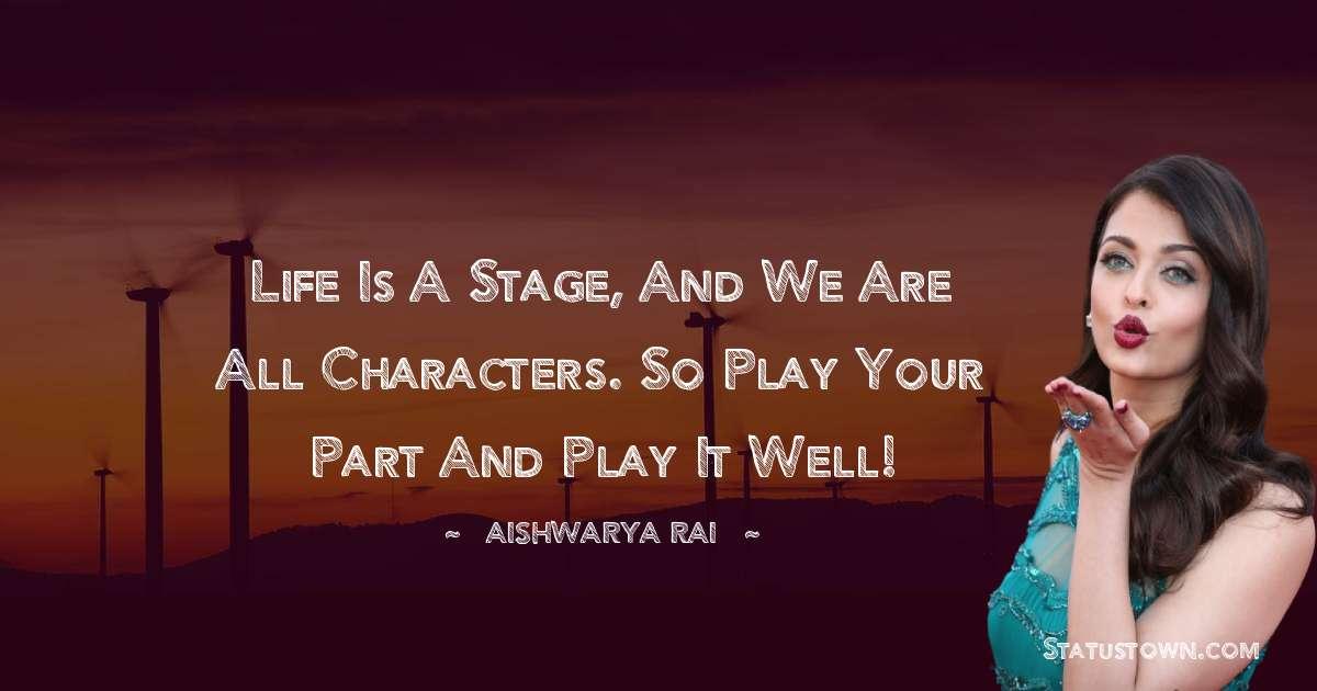 Aishwarya Rai Positive Thoughts
