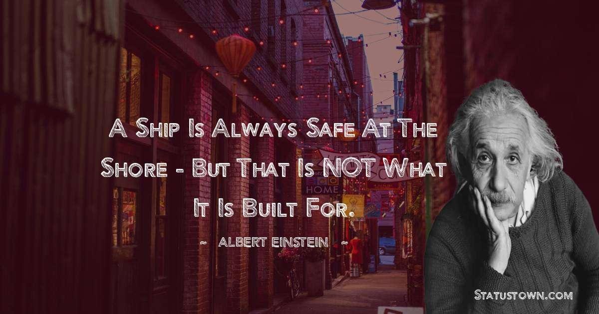 Albert Einstein  Short Quotes