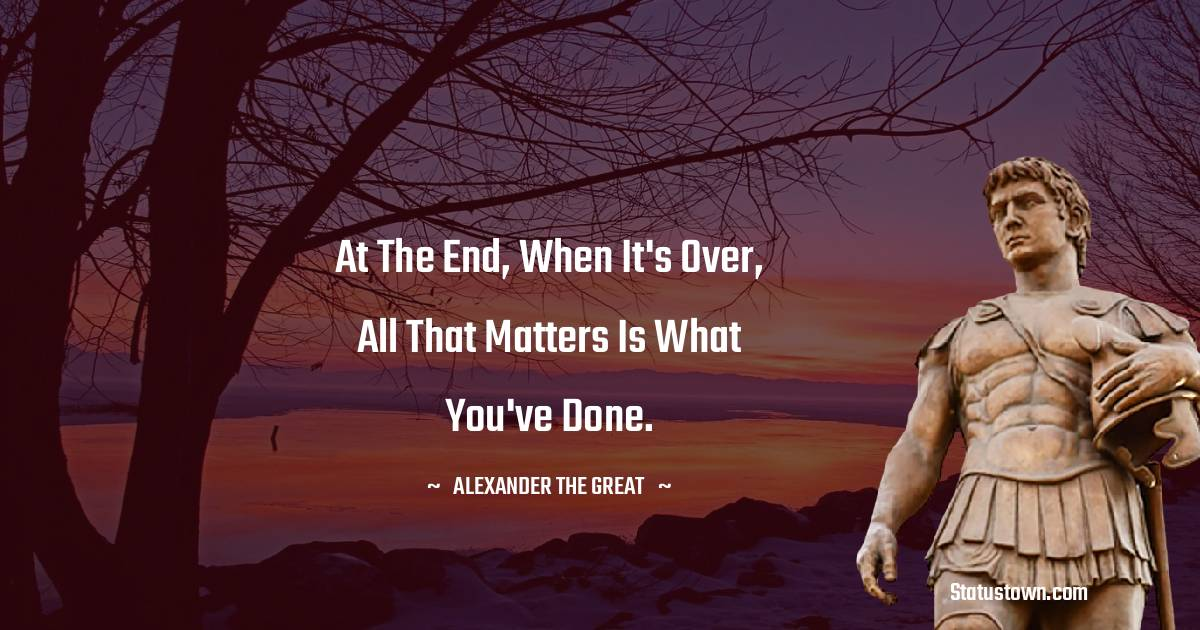 Alexander the Great Thoughts