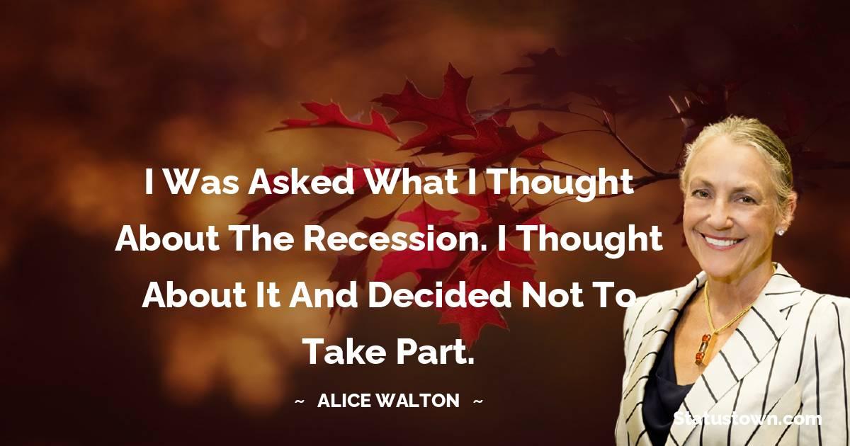 Alice Walton Short Quotes