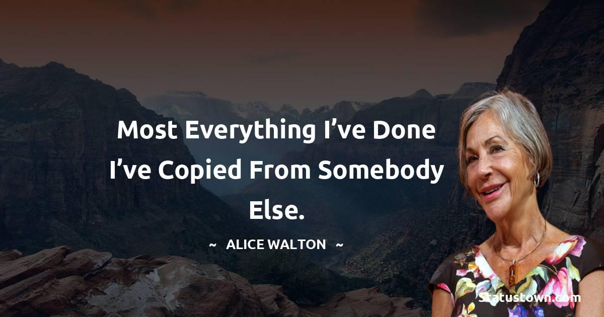 Alice Walton Motivational Quotes
