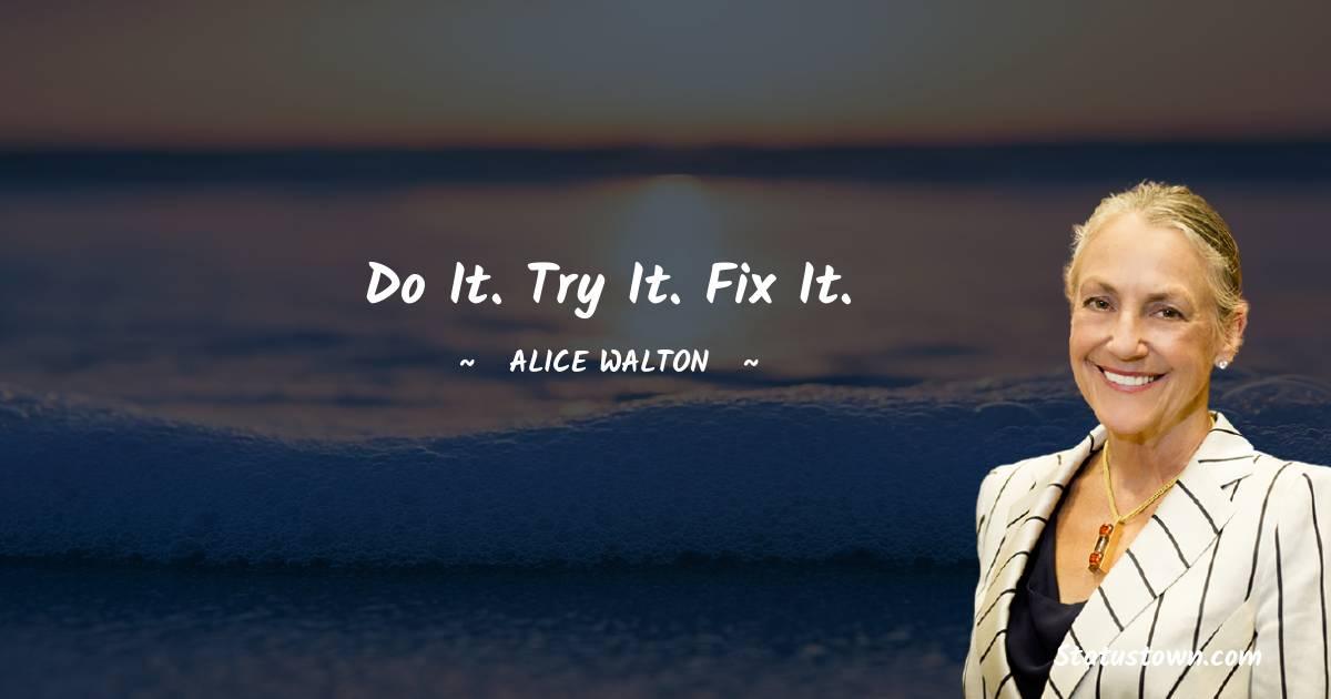 Alice Walton Quotes