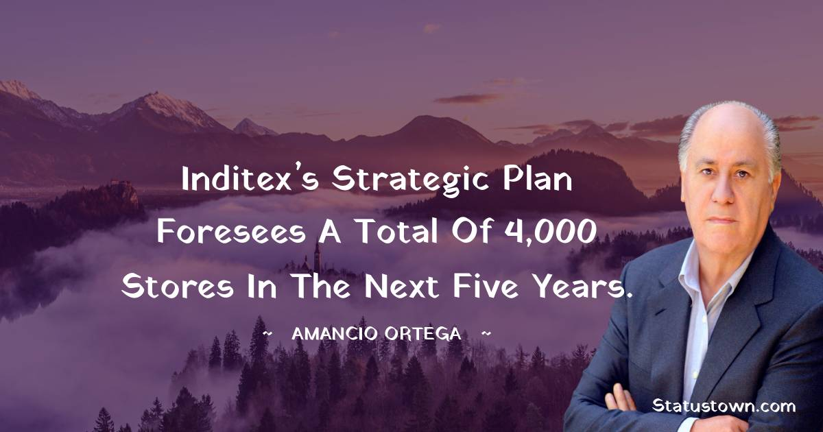 Inditex's strategic plan foresees a total of 4,000 stores in the next five years.