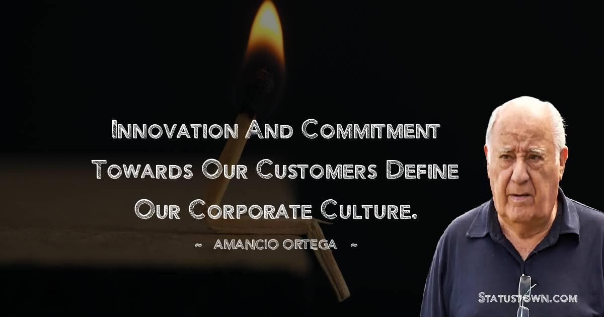 Amancio Ortega Quotes images