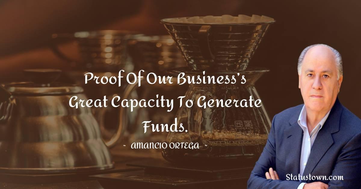 Amancio Ortega Positive Thoughts