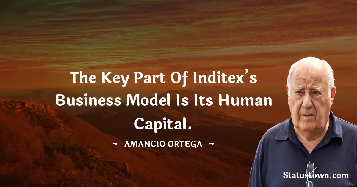 Amancio Ortega Short Quotes