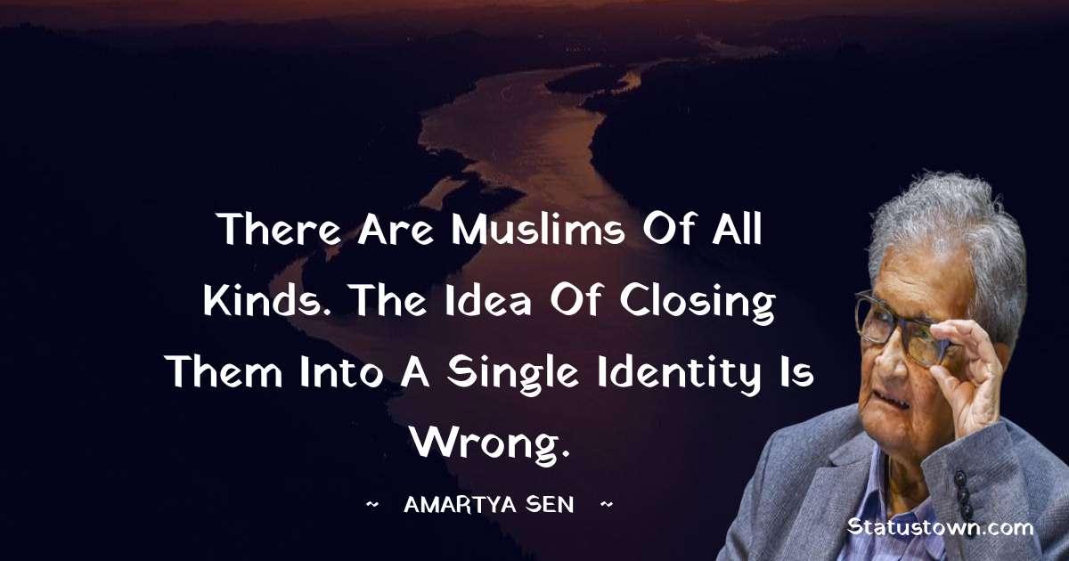 Amartya Sen Encouragement Quotes