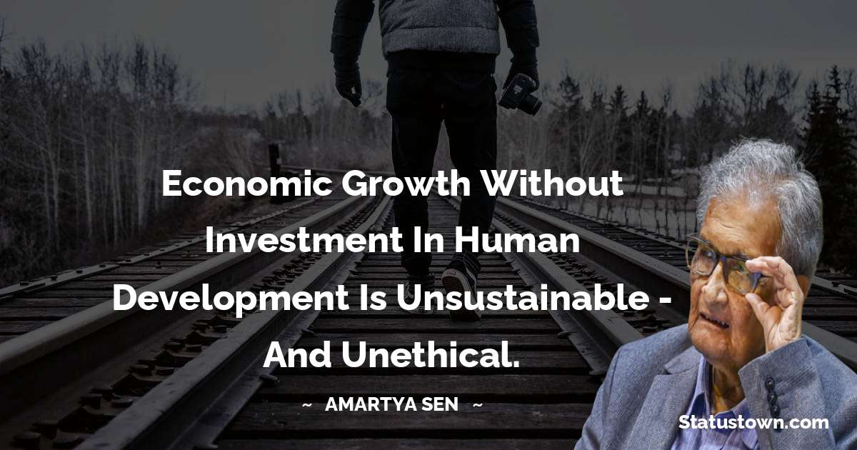 Amartya Sen Quotes for Students
