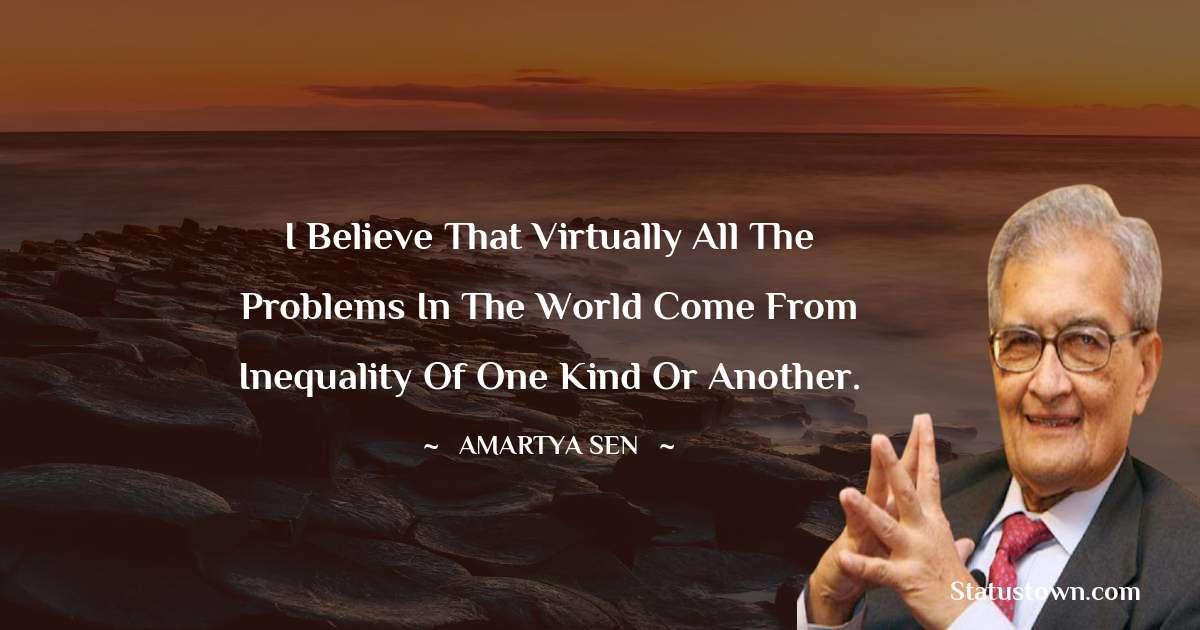 Amartya Sen Unique Quotes