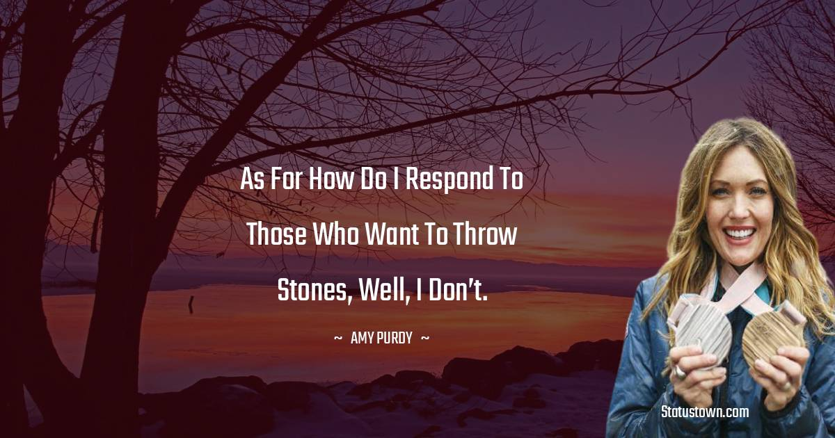 Amy Purdy Short Quotes