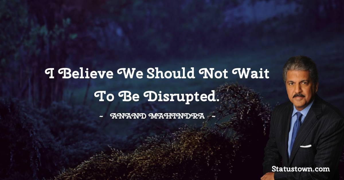 Anand Mahindra Short Quotes