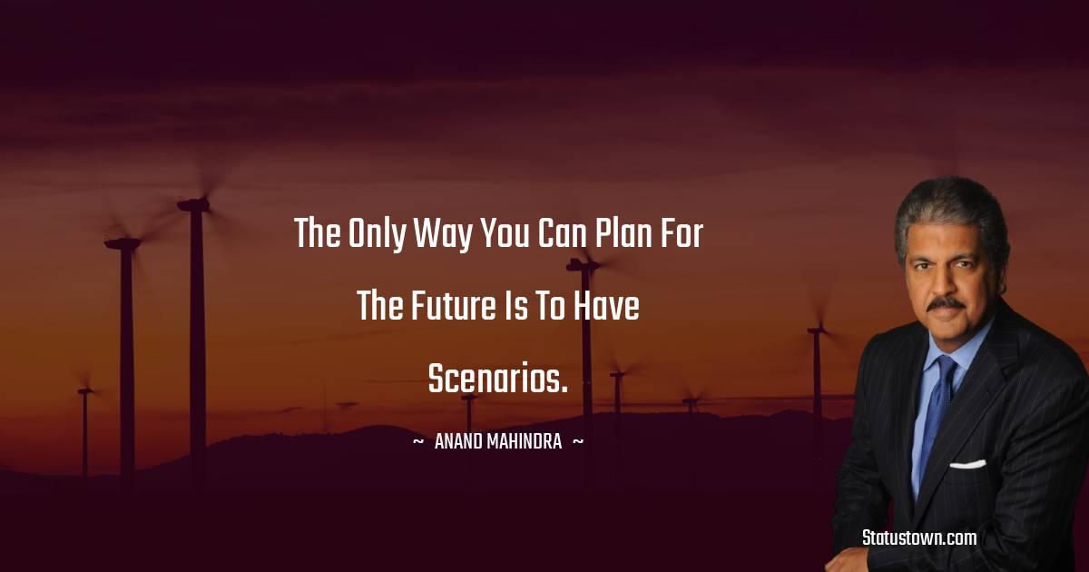 Anand Mahindra Inspirational Quotes