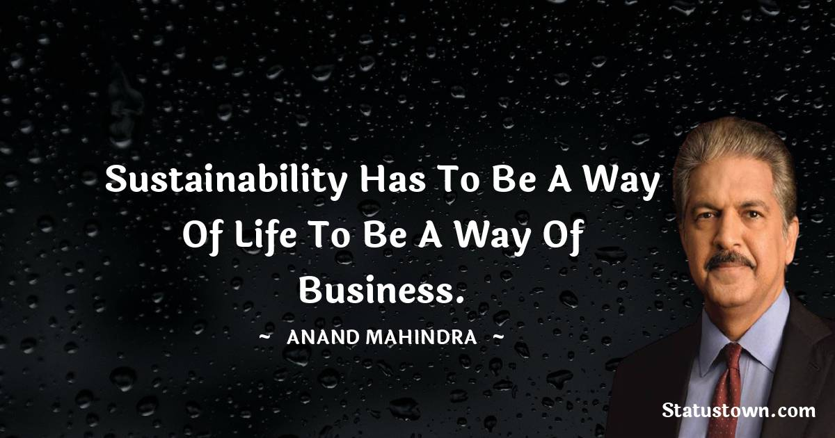 Anand Mahindra Positive Quotes