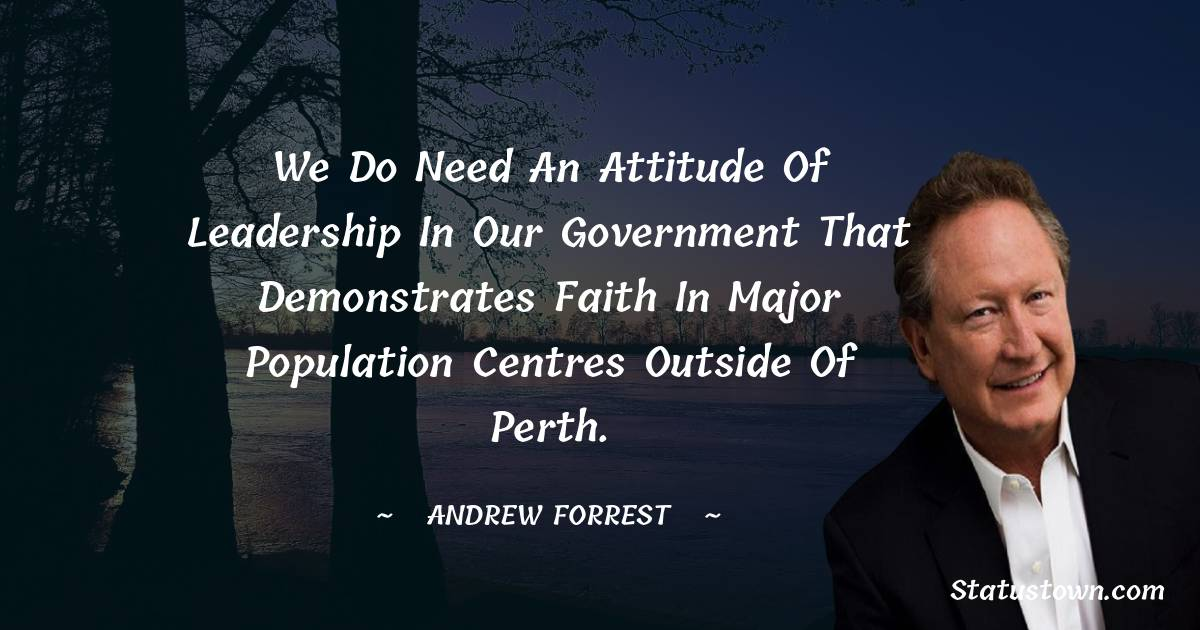 Andrew Forrest Quotes images