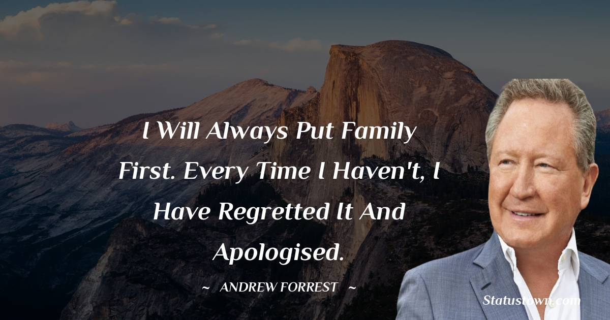 Andrew Forrest Short Quotes