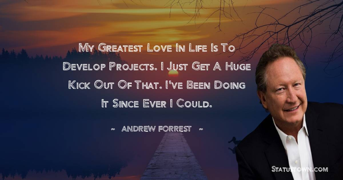 Andrew Forrest Motivational Quotes
