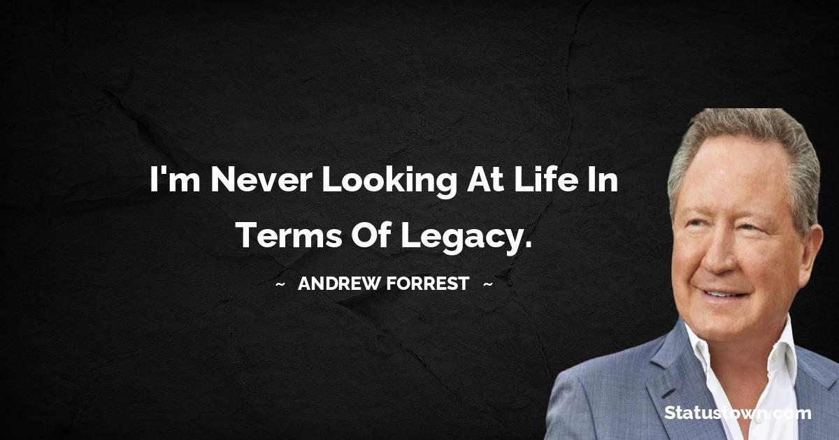 Andrew Forrest Unique Quotes