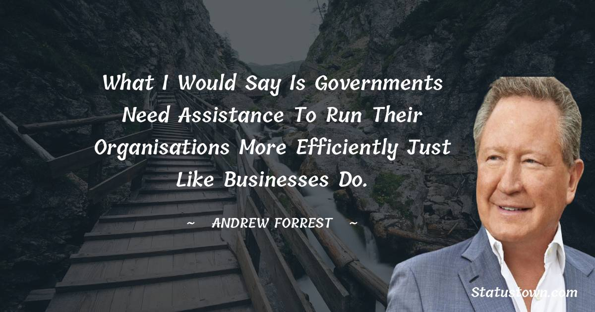 Andrew Forrest Quotes
