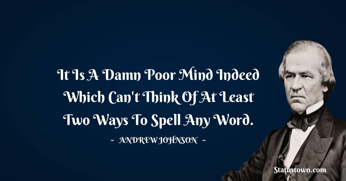 Andrew Johnson Short Quotes