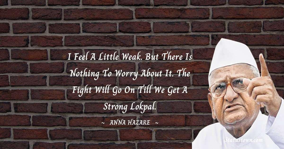 Anna Hazare Motivational Quotes