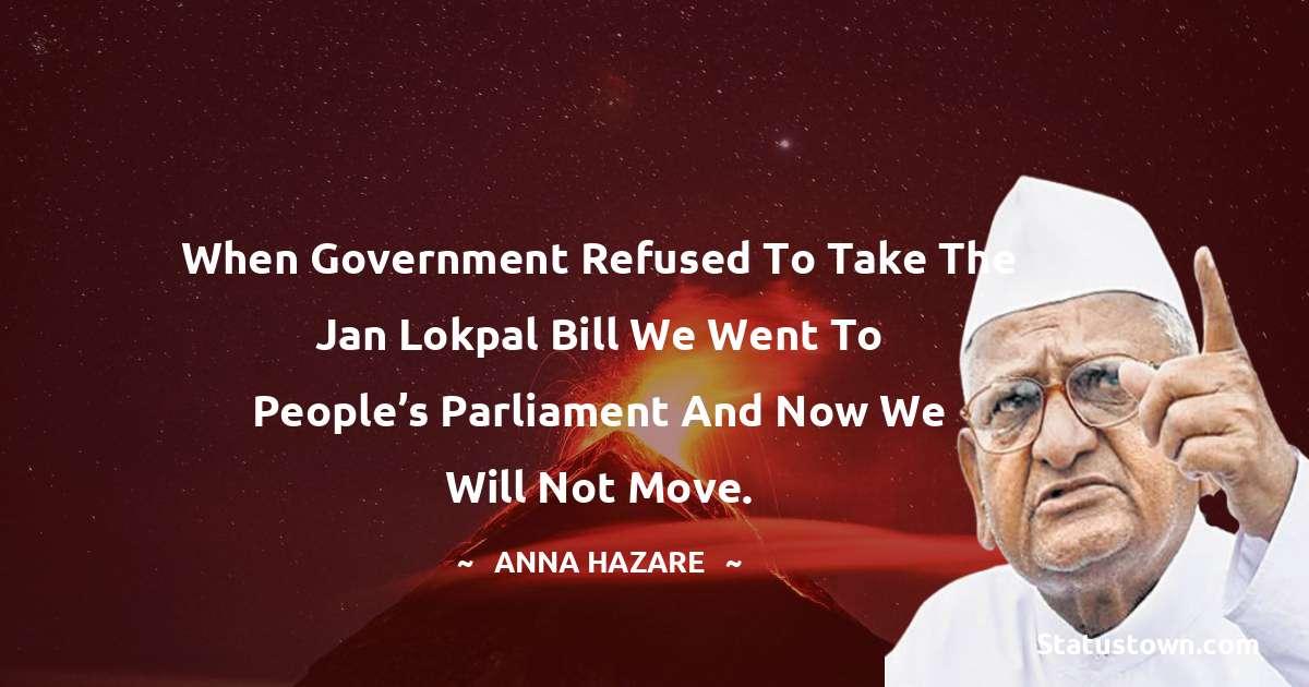 Anna Hazare Inspirational Quotes