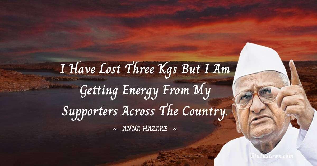 Anna Hazare Unique Quotes