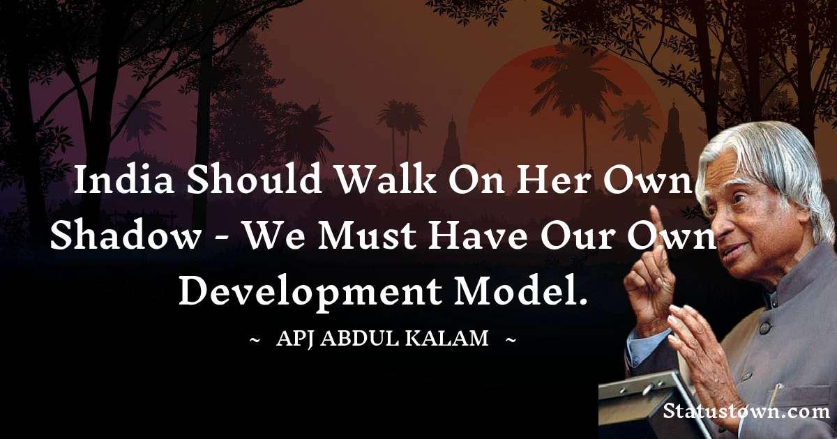A P J Abdul Kalam Positive Thoughts