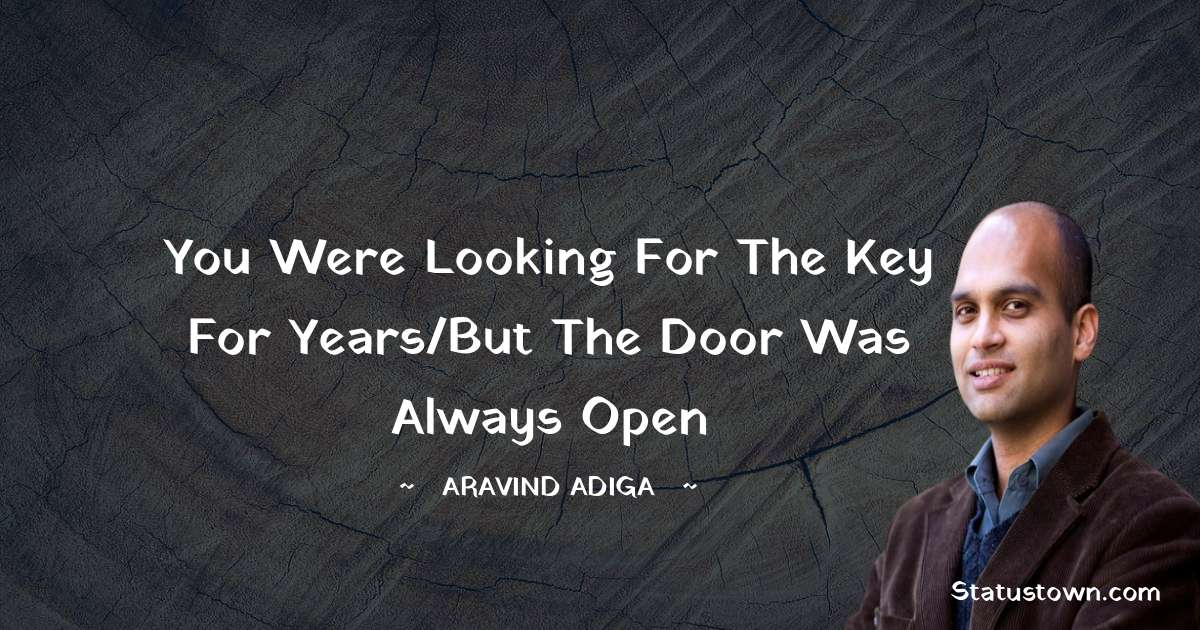 Aravind Adiga quotes for success