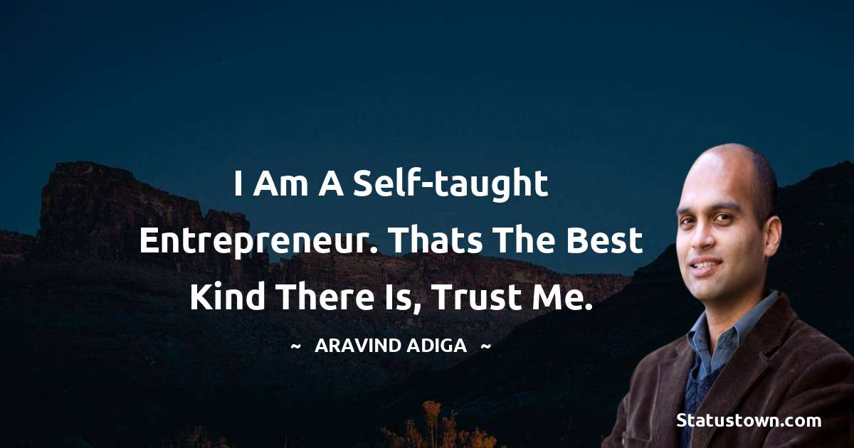 Aravind Adiga quotes for work