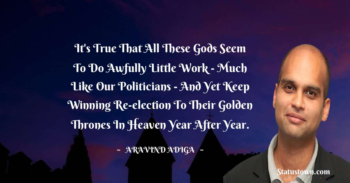 Aravind Adiga positive quotes