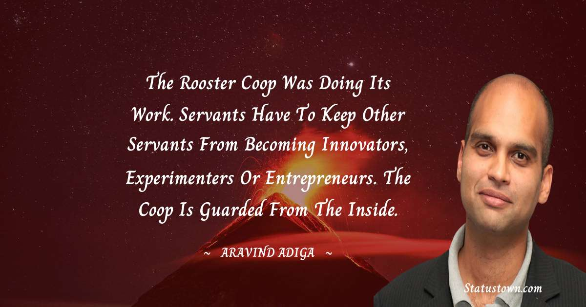 Aravind Adiga inspirational quotes