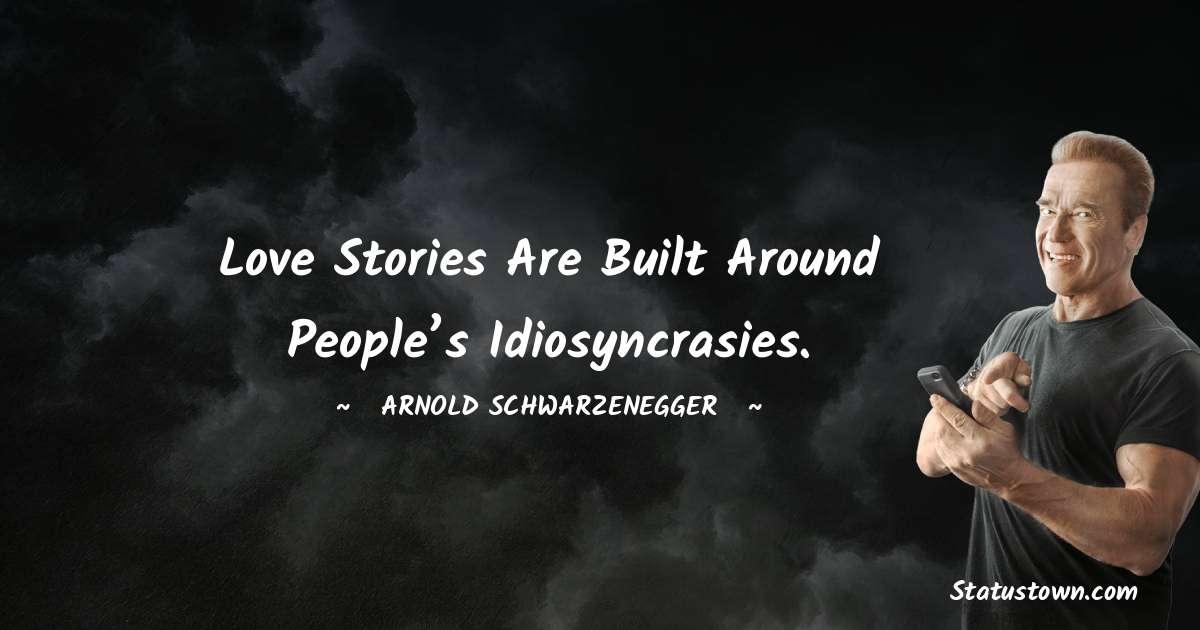 Arnold Schwarzenegger Short Quotes