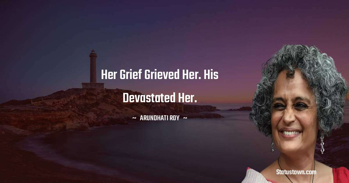 Arundhati Roy quotes for success