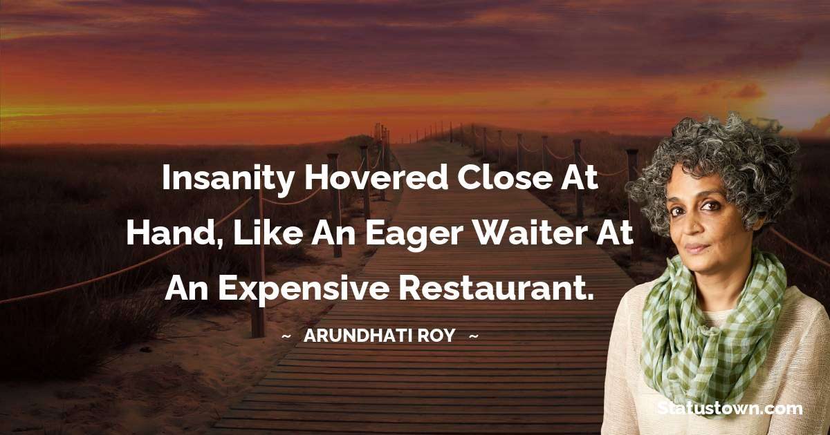 Arundhati Roy quotes for work