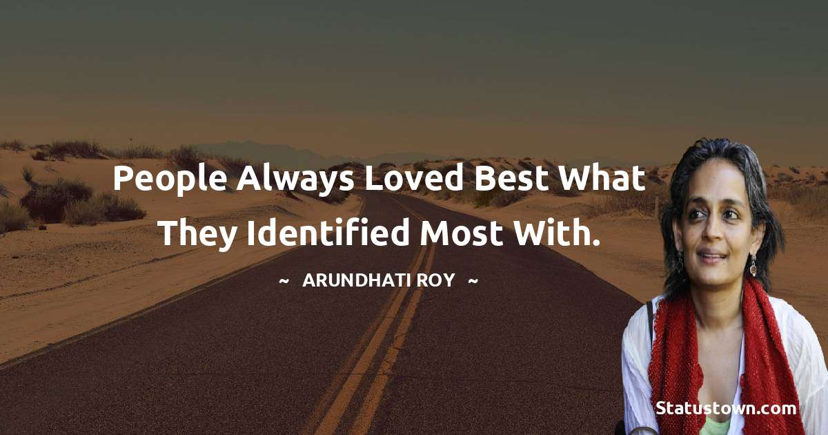 Arundhati Roy inspirational quotes