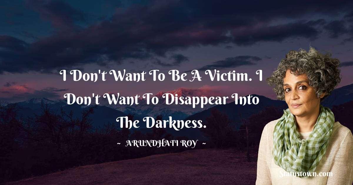 Arundhati Roy motivational quotes