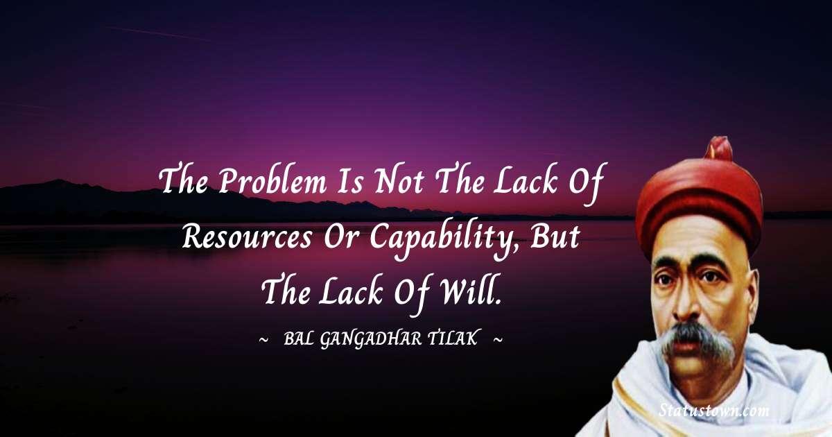 Bal Gangadhar Tilak about life
