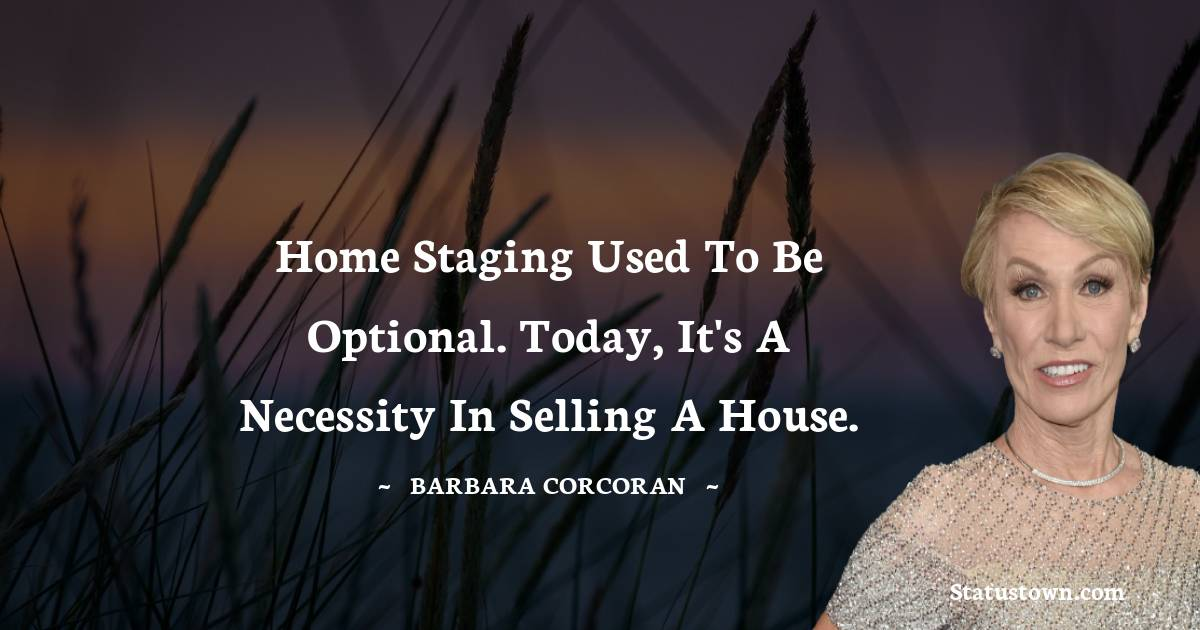 Home staging used to be optional. Today, it's a necessity in selling a house.
