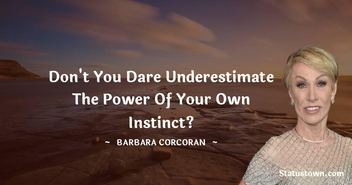 Barbara Corcoran Positive Quotes