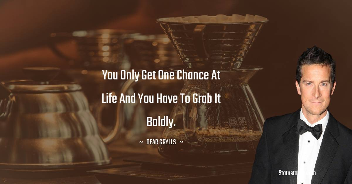 Bear Grylls Quotes images