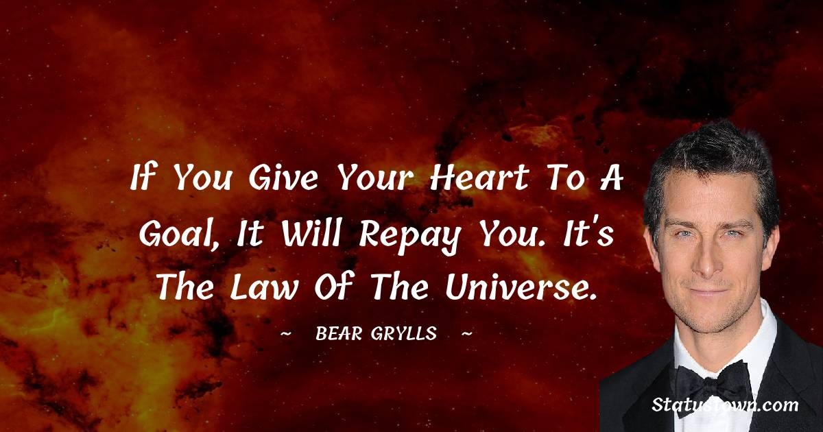 Bear Grylls Positive Thoughts