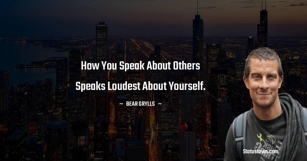 Bear Grylls Inspirational Quotes