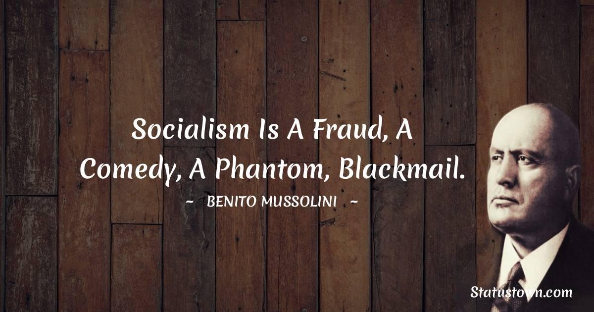 Benito Mussolini Motivational Quotes