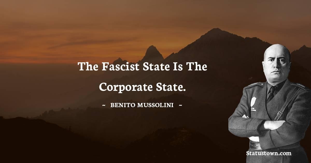 Benito Mussolini Positive Quotes