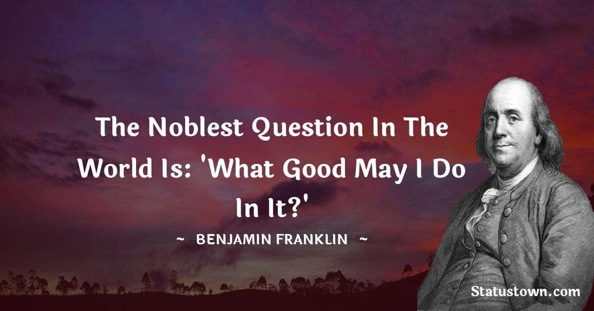 Benjamin Franklin Status