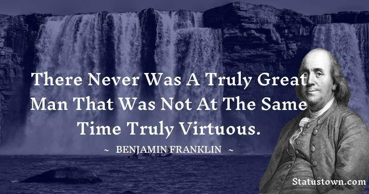 Benjamin Franklin Short Quotes