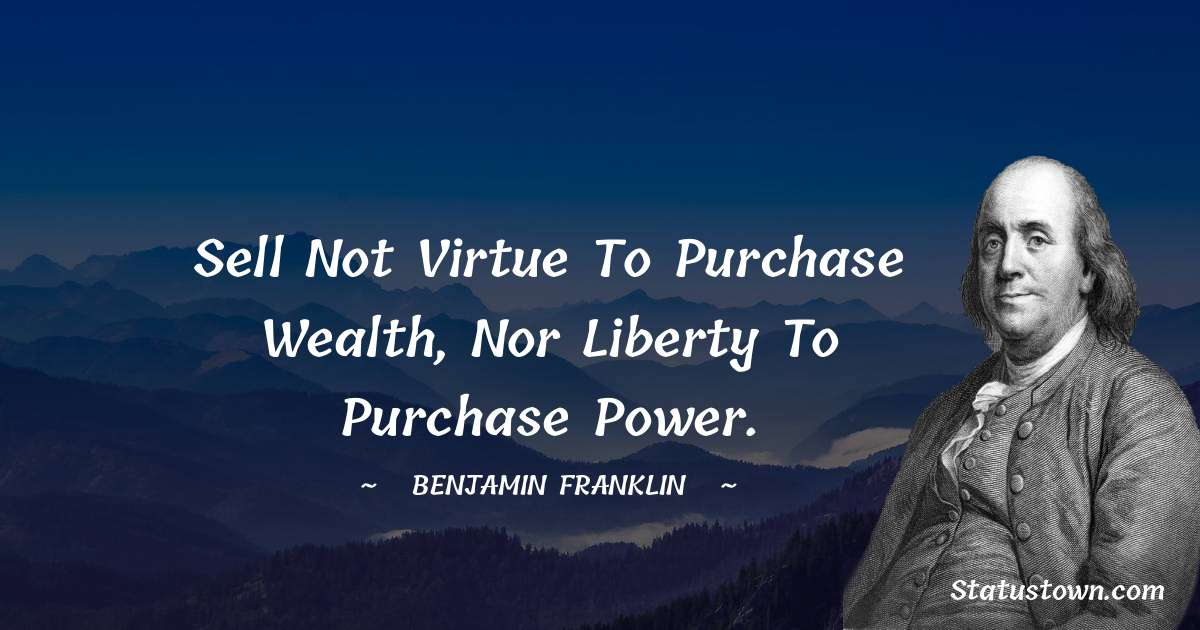 Benjamin Franklin Positive Quotes