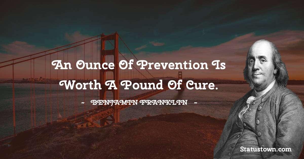 Benjamin Franklin Unique Quotes
