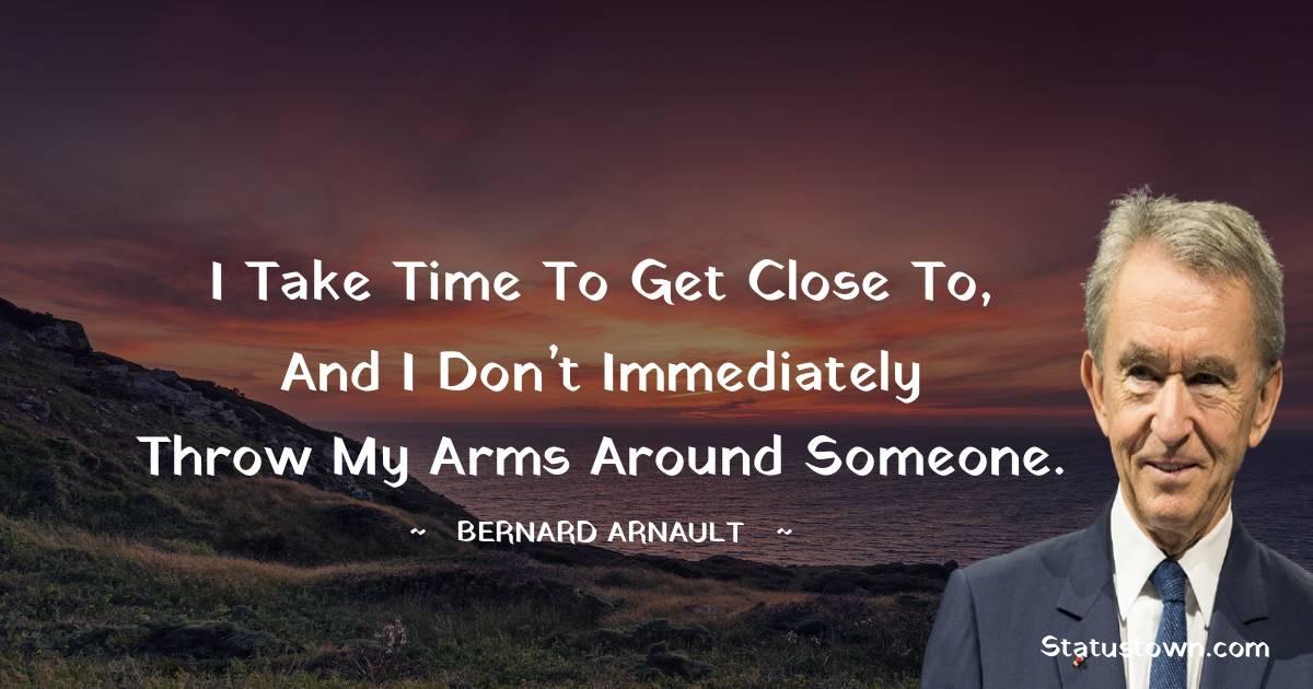 Bernard Arnault Quotes images