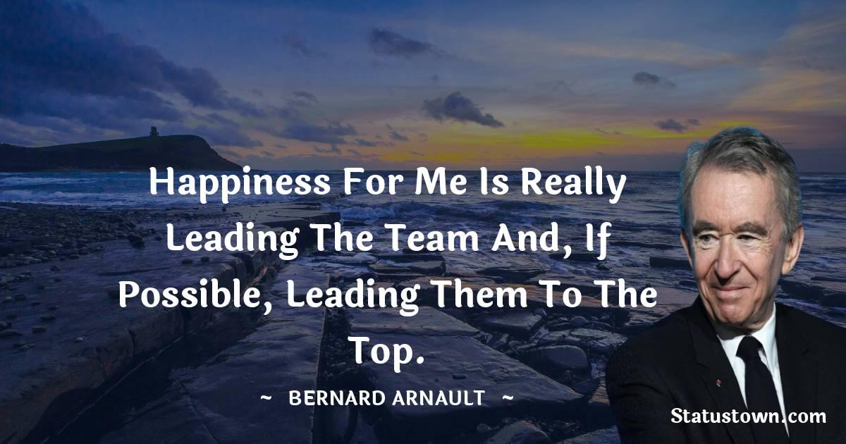 Bernard Arnault Positive Thoughts